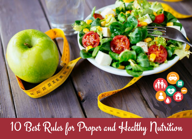 10 Best Rules for Proper and Healthy Nutrition