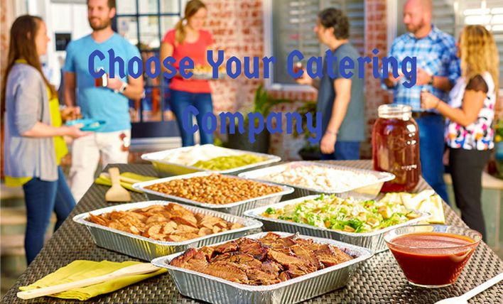 Choose Your Catering Company