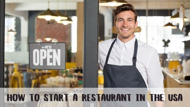 How To Start a Restaurant in the USA